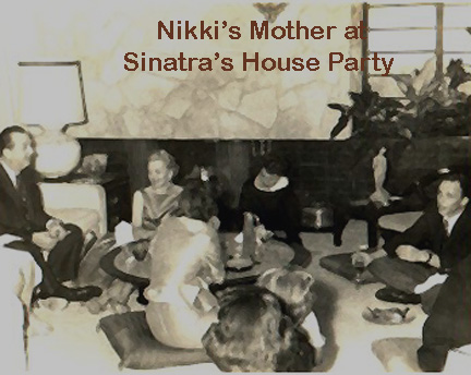 Nikki Hornsby's Mother at Sinatra's